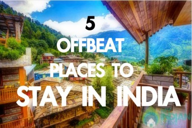 5 Offbeat Places to Stay in India